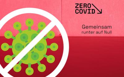 Zero Covid unterstützen – Strategiewechsel jetzt!