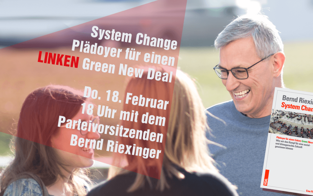 Brauchen wir einen linken Green New Deal? Online-Lesung und Diskussion mit Bernd Riexinger